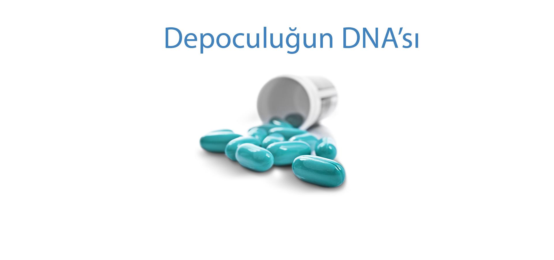 Depoculuğun DNA'sı